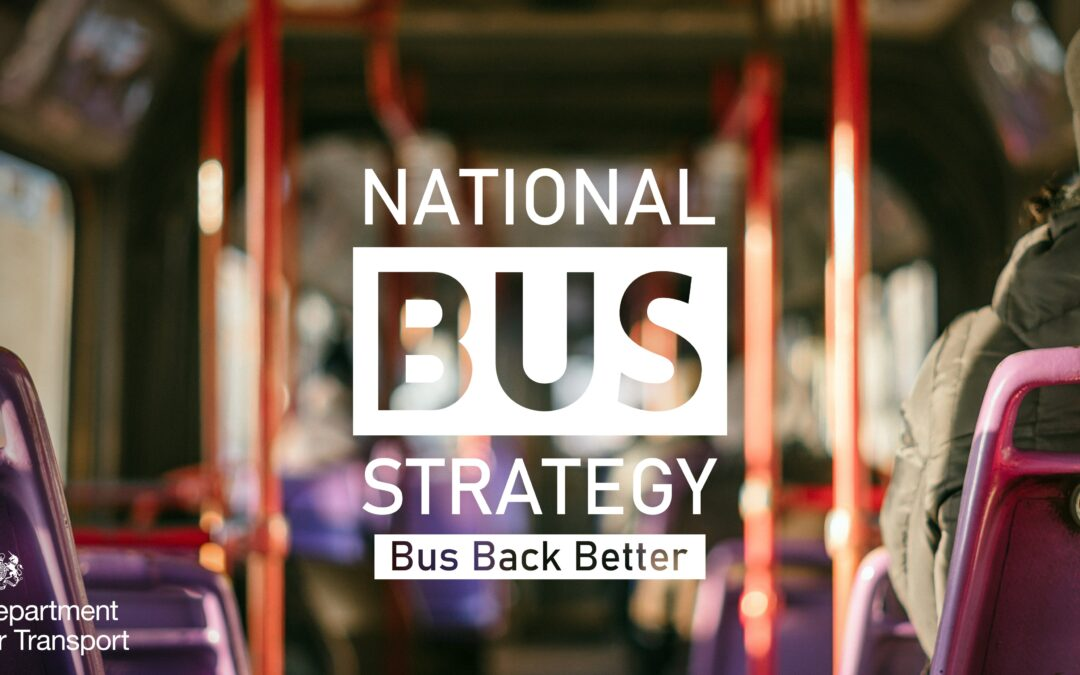 Bus Back Better: my thoughts on the National Bus Strategy